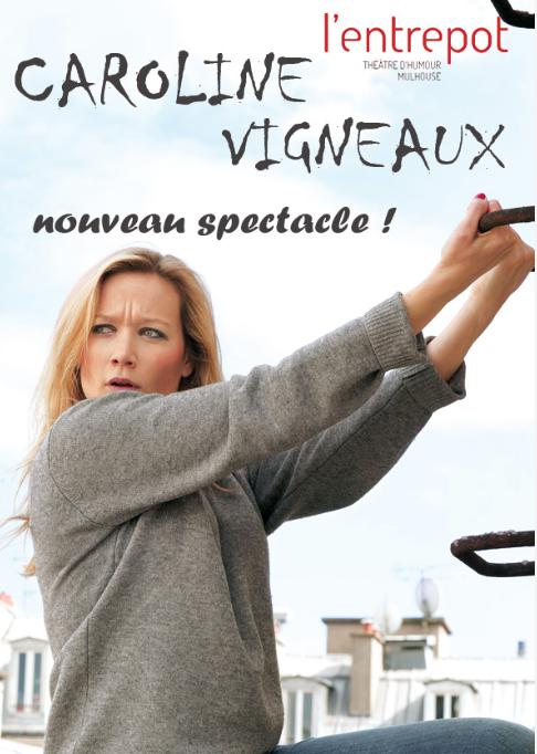 Le nouveau spectacle de Caroline Vigneaux