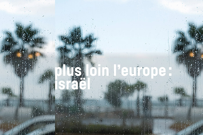 Plus loin l'Europe : Israël - Ballet de l'OnR