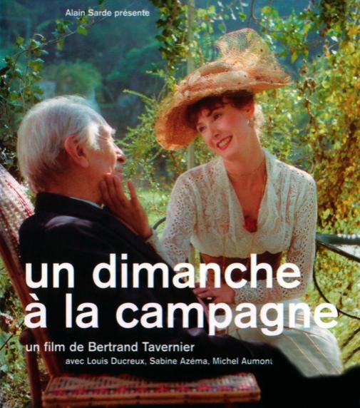 UN DIMANCHE À LA CAMPAGNE de Bertrand Tavernier