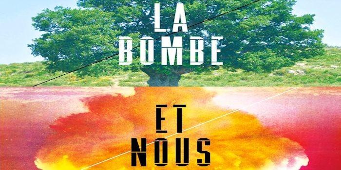 """Projection/rencontre autour du documentaire """"LA BOMBE ET NOUS"""""""