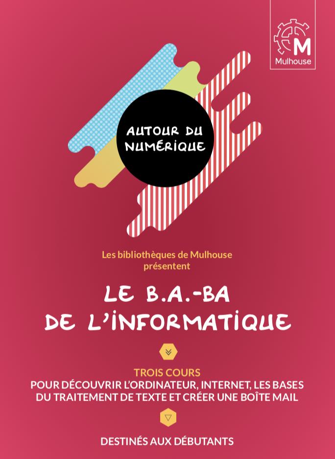 LE B.A.-BA DE L'INFORMATIQUE