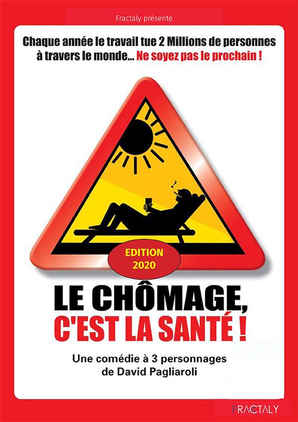 LE CHÔMAGE C'EST LA SANTÉ