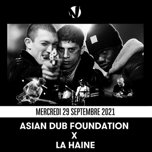 ASIAN DUB FOUNDATION - LA HAINE - CINE CONCERT