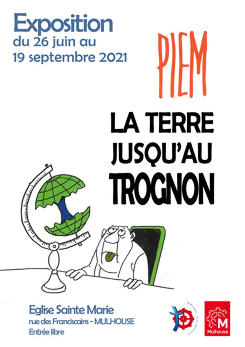Exposition-hommage au dessinateur PIEM / La terre jusqu'au trognon